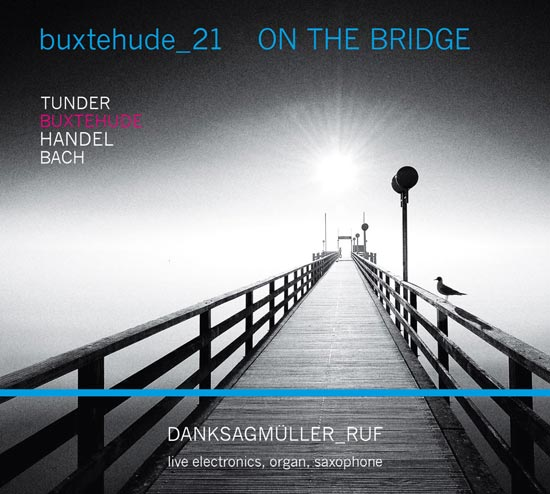 Buxtehude_21 - ON THE BRIDGE