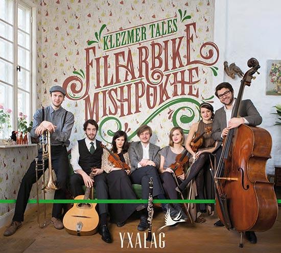 Klezmer Tales - Yxalag -Filfarbike Mishpokhe