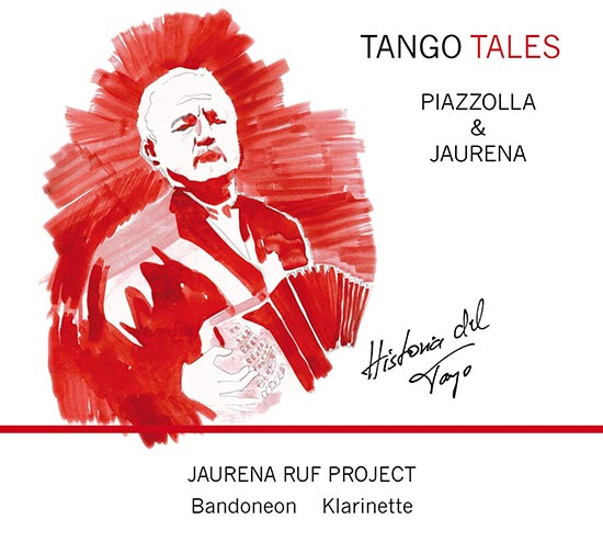 Tango Tales PIAZZOLLA & JAURENA
