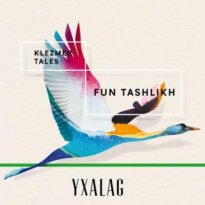 Yxalag veröffentlicht den vierten Teil seiner Klezmertales